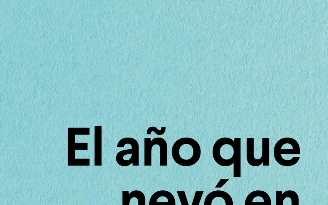 'El año que nevó en Valencia', por Fernando Valls